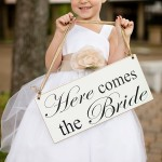 """Here Comes the Bride"" Sign $20.00"